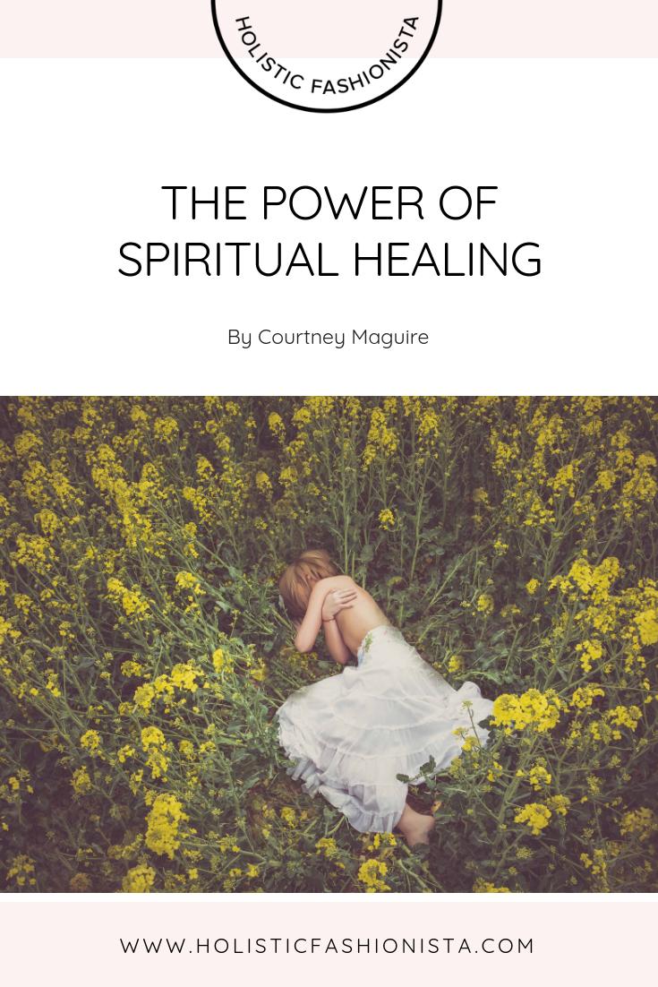 The Power of Spiritual Healing