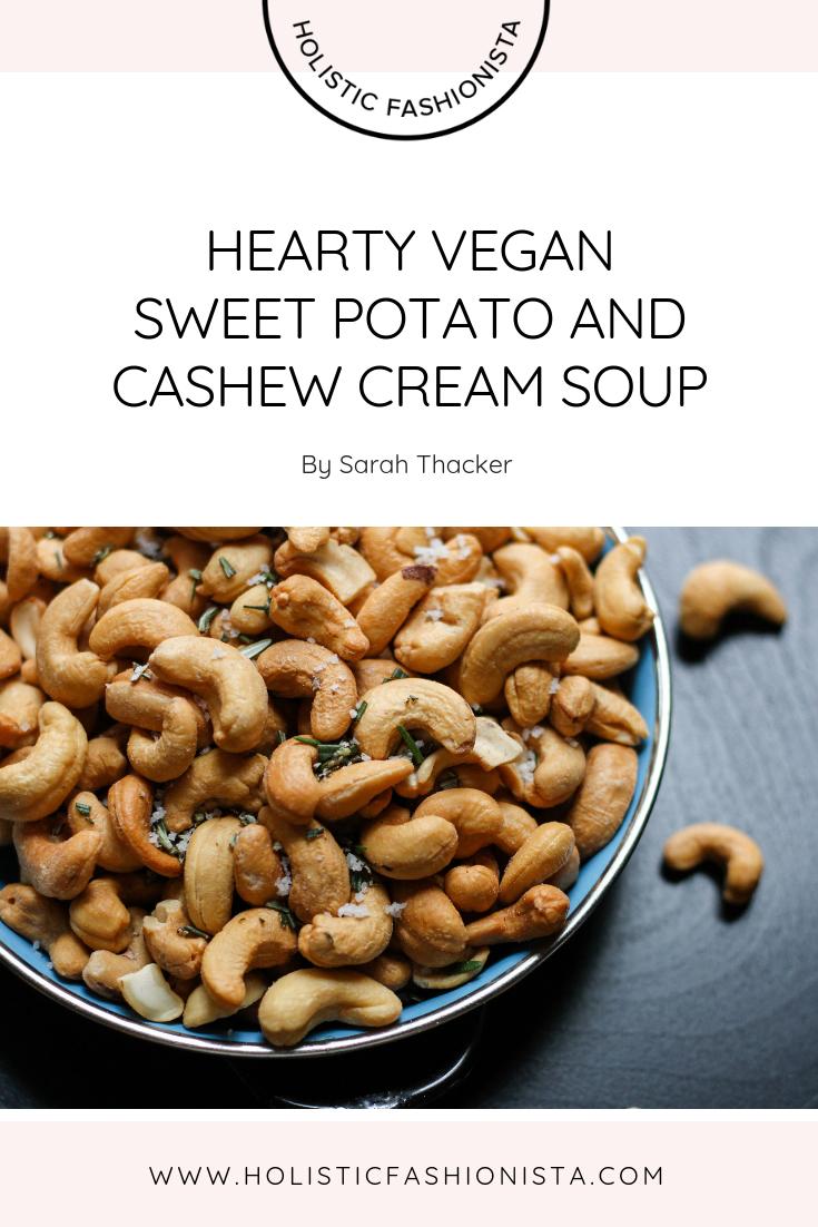 Hearty Vegan Sweet Potato and Cashew Cream Soup
