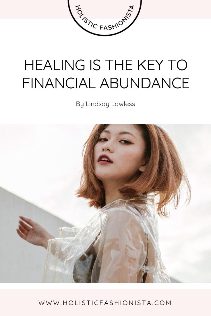 Healing Is the Key to Financial Abundance