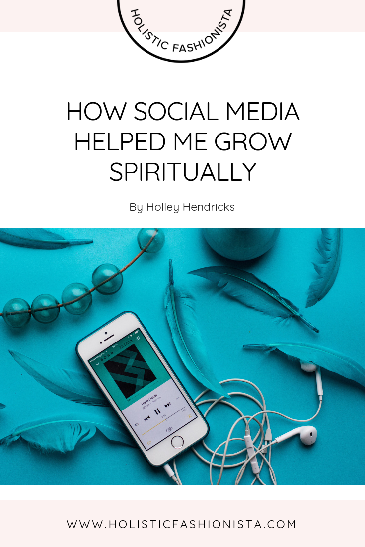 How Social Media Helped Me Grow Spiritually