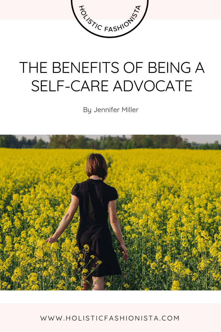 The Benefits of Being a Self-Care Advocate
