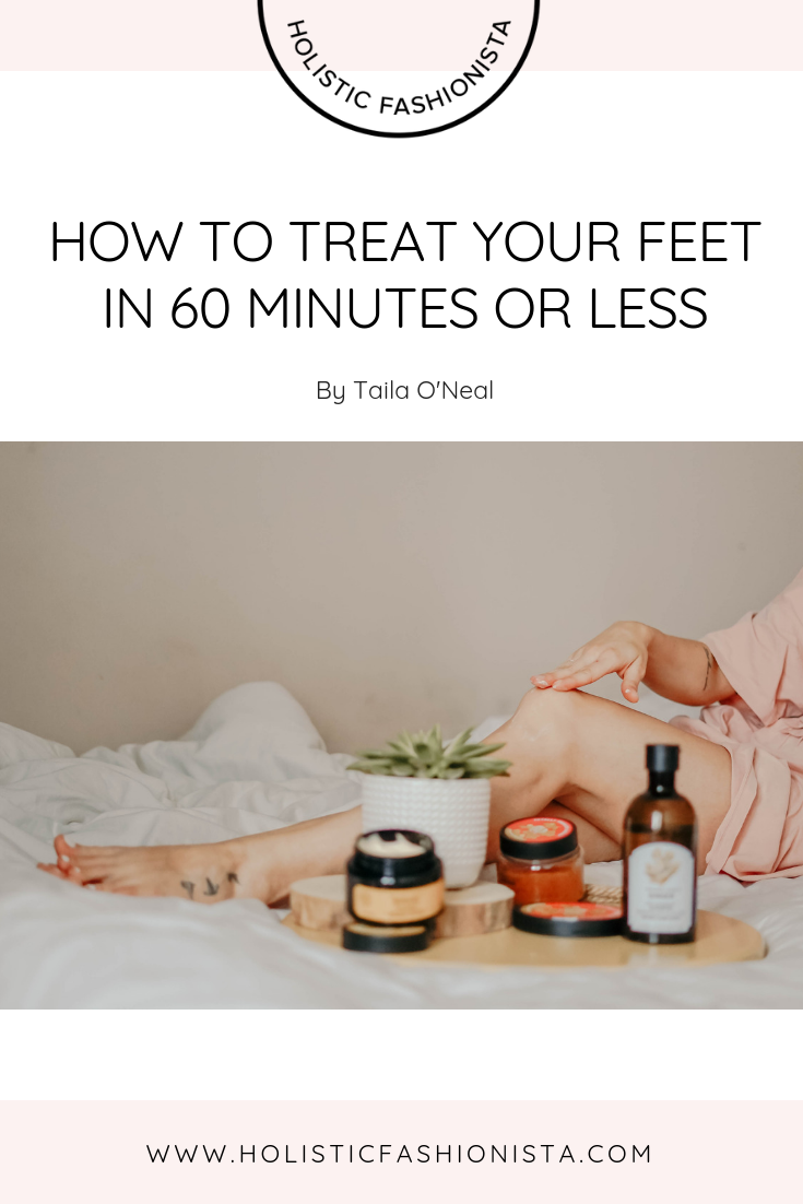 How To Treat Your Feet In 60 Minutes Or Less