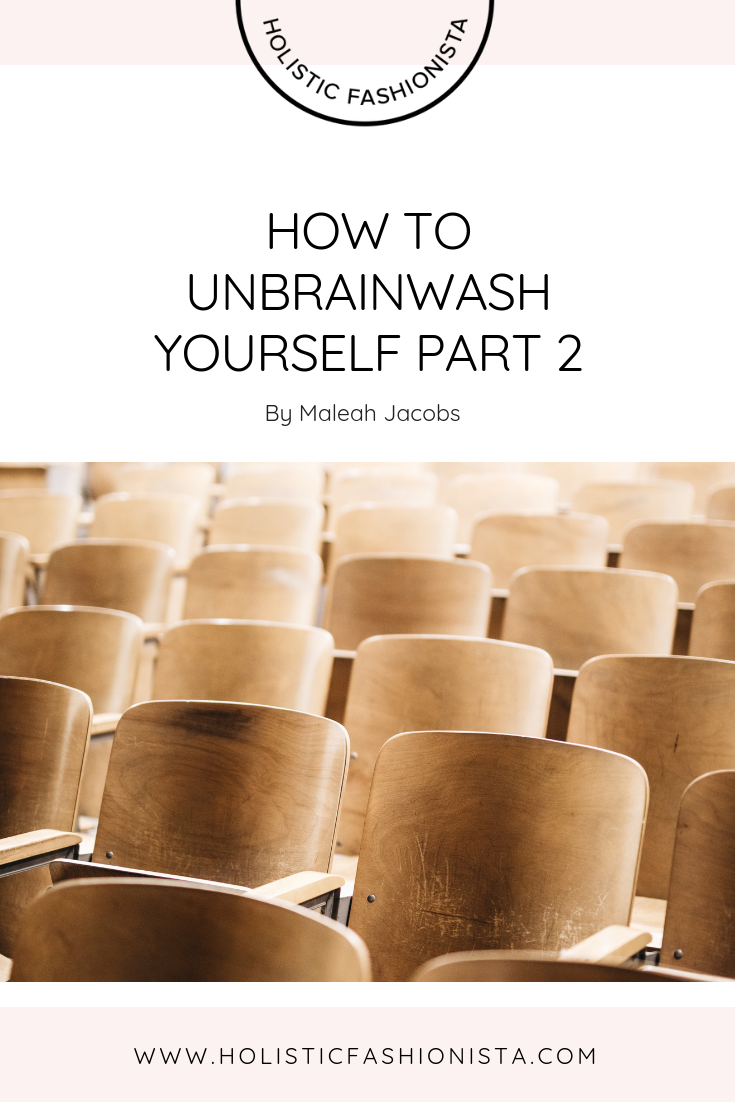 How to Unbrainwash Yourself - Part 2