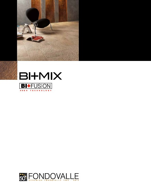 BI+MIX by Fondovalle, Italy