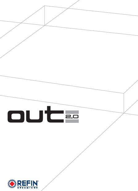 OUT 2.0 by Refin, Italy