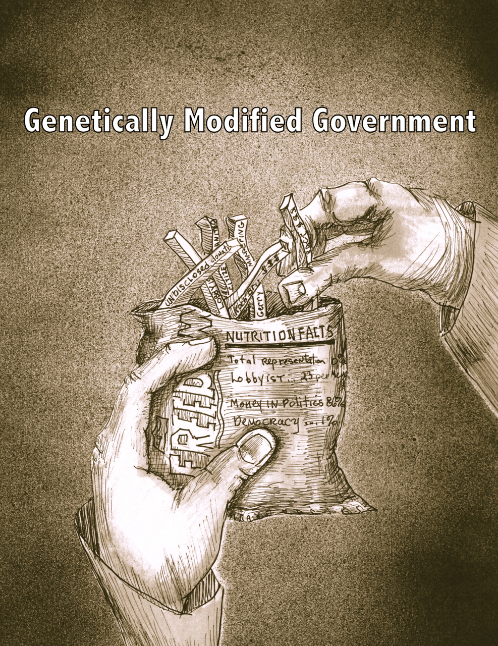Genetically Modified Politics - 8 x 11 - Ink
