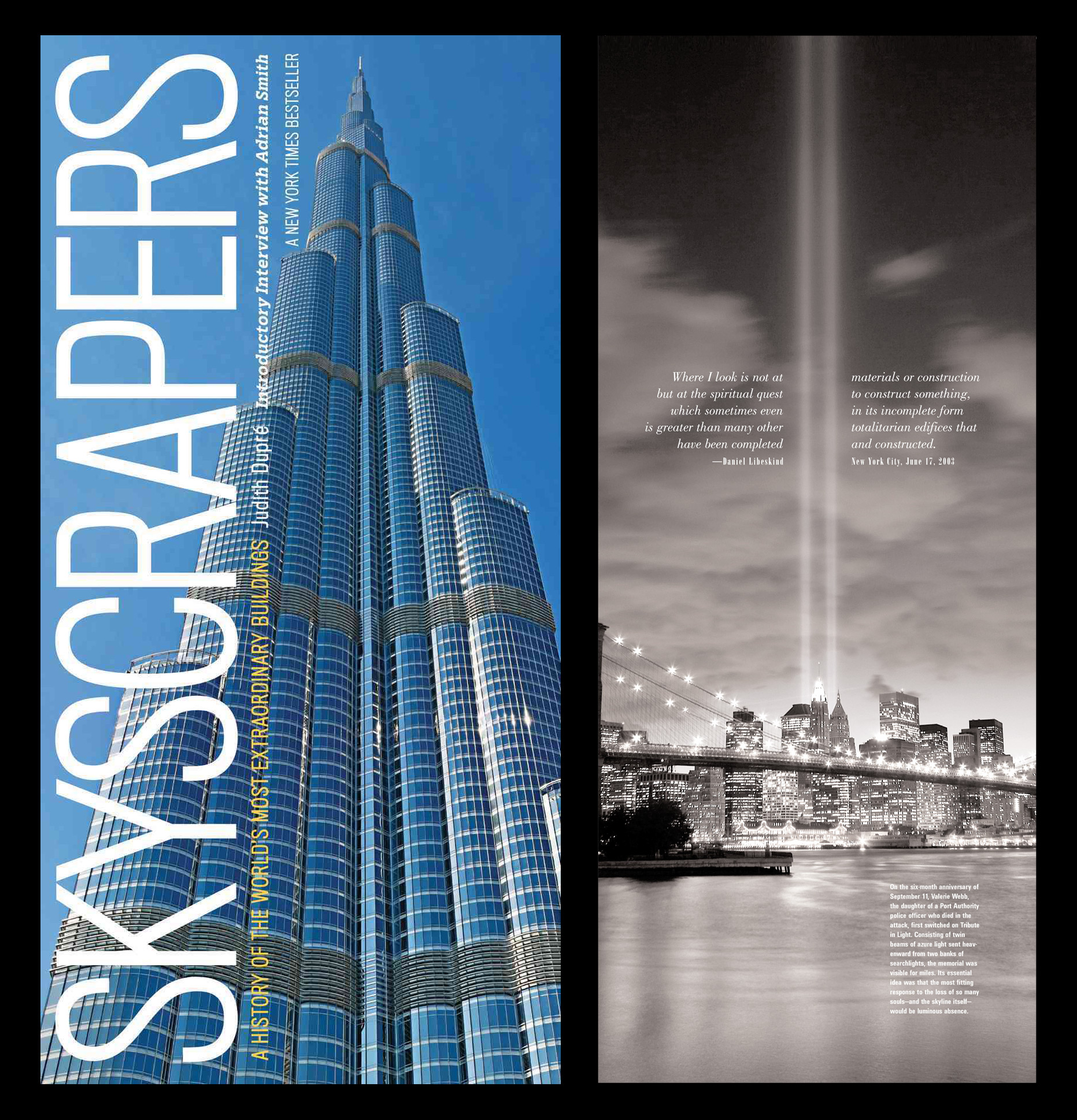 Skyscrapers: A History of the World's Most Extraordinary Buildings . By Judith Dupre. Full page photo of the 9/11 Tribute in Light Memorial.