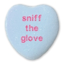 A Spinal Tap candy heart. (I know. My age is showing.)