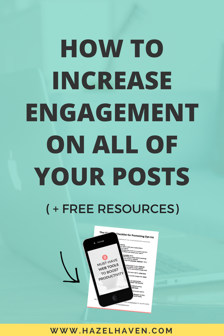 How to increase engagement on all of your posts via hazelhaven.com   Blogging   Social Media Marketing   Creative Business