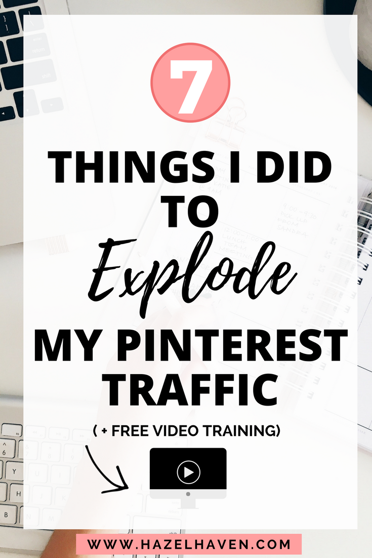 7 Things I Did To Explode My Pinterest Traffic #tailwind #blogging #onlinebusiness #pinterest
