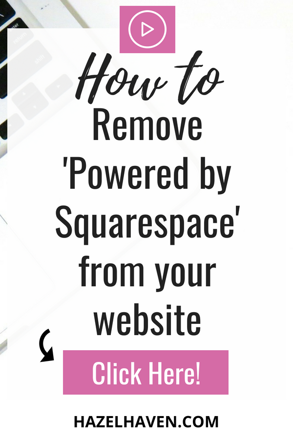 """How to Remove """"Powered by Squarespace"""" from your website (2018) #squarespace #squarespacehack #onlinebusiness #blogging #squarespacetutorial"""