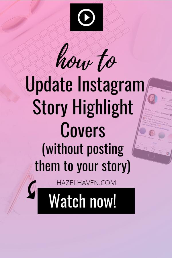 How to Update Instagram Story Highlight Covers (without posting them to your story) #instagramstory #storyhighlights #instagramhighlights