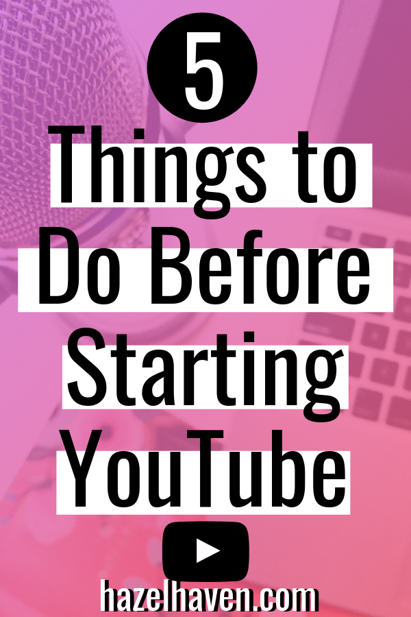 5 Things to Do Before Starting a YouTube Channel #youtbuebeginner #youtubetips
