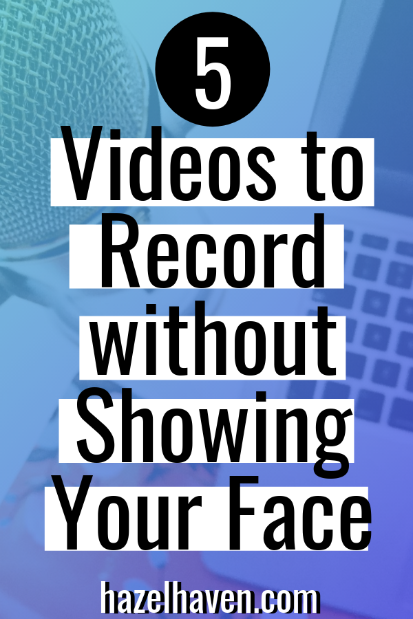 5 Videos You Can Record Without Showing Your Face #youtbuebeginner #youtubetips