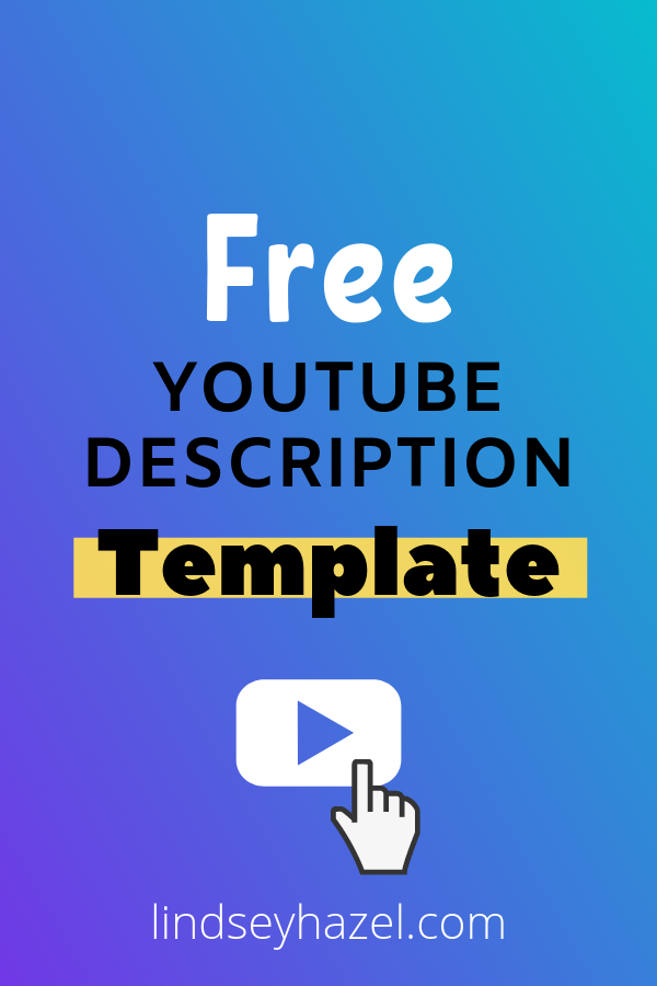 What to Put in the Description on YouTube - YouTube Description Template