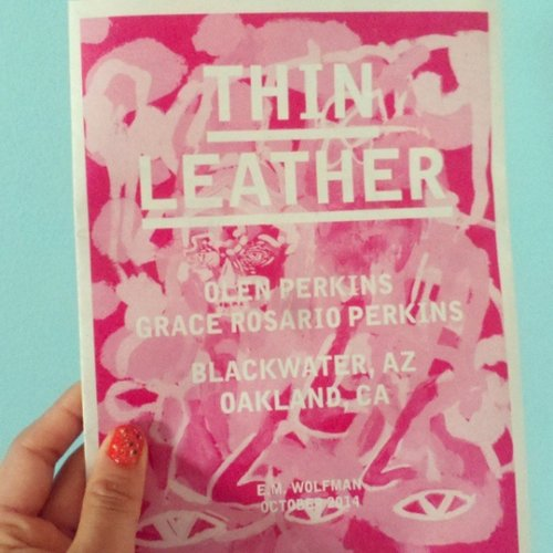 Grace Rosario Perkins: Thin Leather 18x24 Poster/Zine