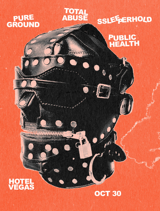 Pure Ground, Total Abuse, Ssleeperhold, Public Health  Hotel Vegas Austin, Texas 10/30/14