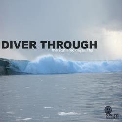 Diver-Through, The-Scattered-Days-EP_SR002.jpg