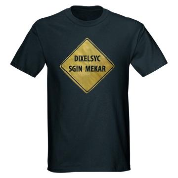 DyslexicsignmakerdarkTshirt.jpg