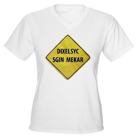DyslexicSignMakerWomenVNeckTshirt.jpg