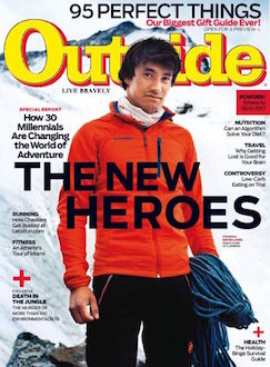 """The New Heroes"" — How 30 millennials are changing the world of adventure. I write about two Alaskan sisters, a Philly-based clothing company, and a long-distance hiker.  Outside Magazine, December 2016"