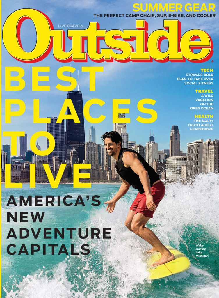 """""""Best Places to Live"""" — America's new adventure capitals, including Los Angeles and Reno—two cities I wrote about.  Outside Magazine, July 2019"""