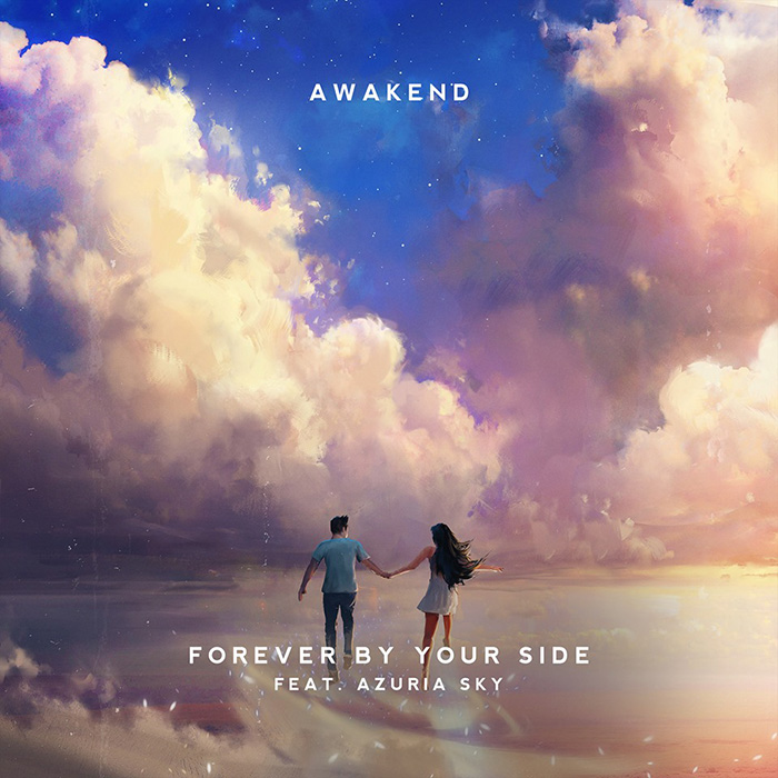 Awakend - Forever By Your Side