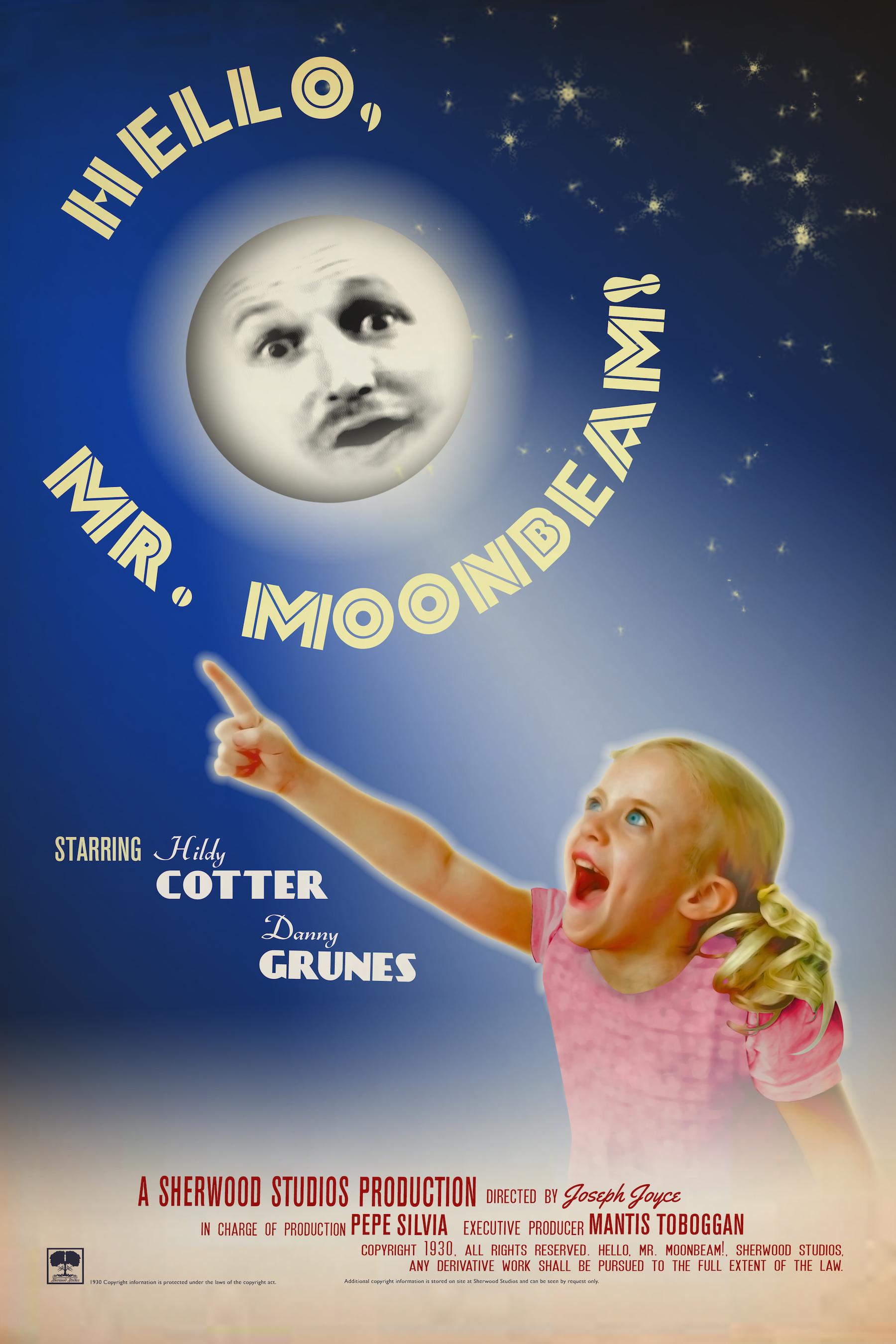 """Hello, Mr. Moonbeam!"" movie poster"