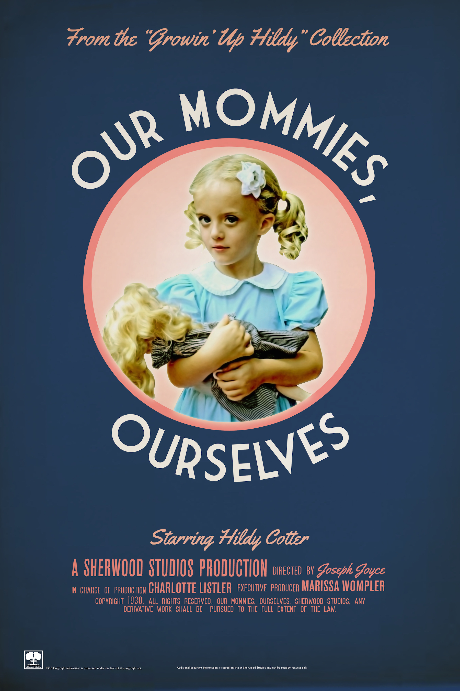 """""""Our Mommies, Ourselves"""" movie poster"""