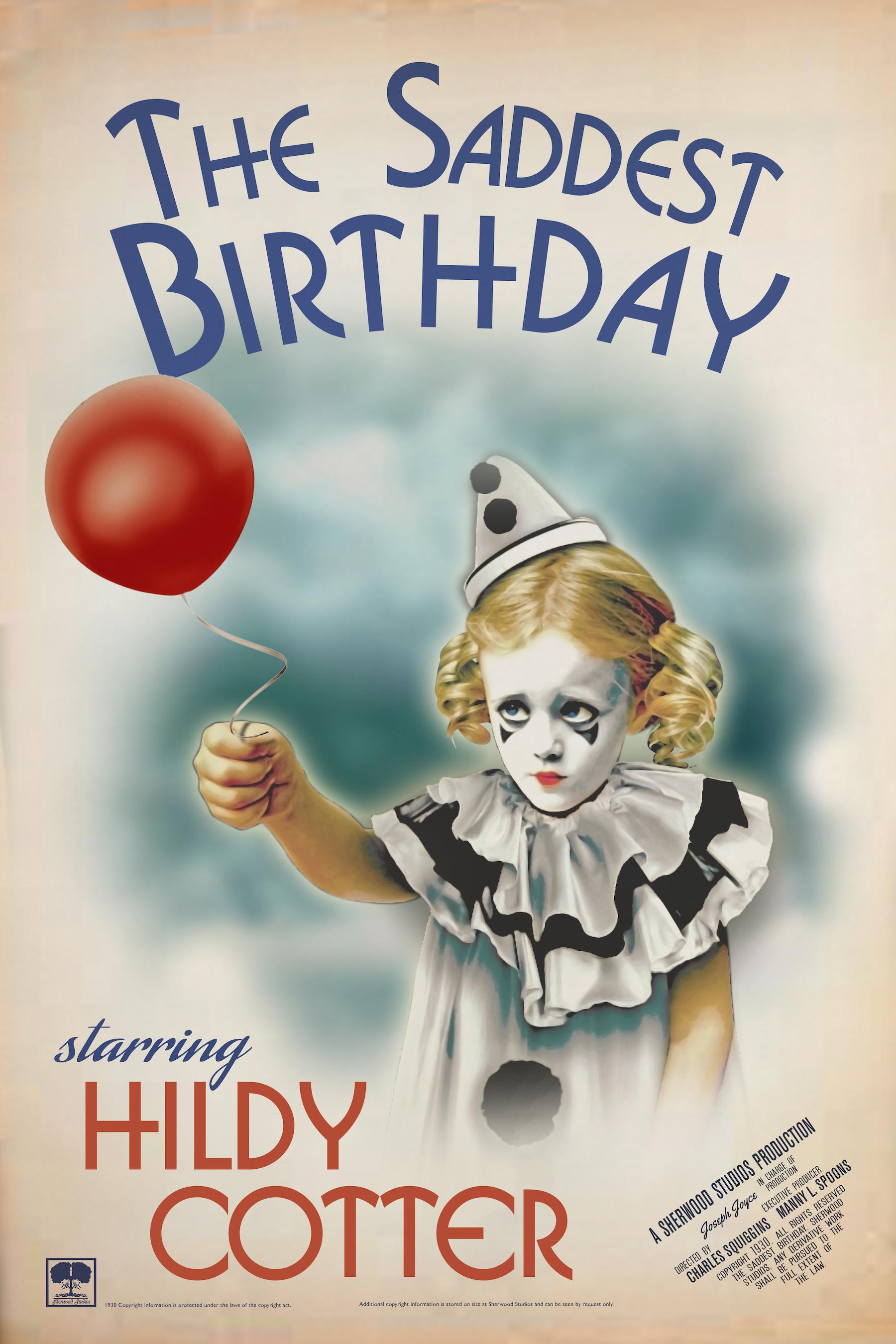 """The Saddest Birthday"" movie poster"