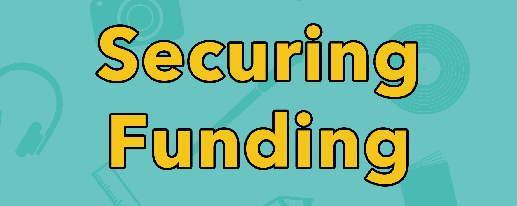 Securing Funding