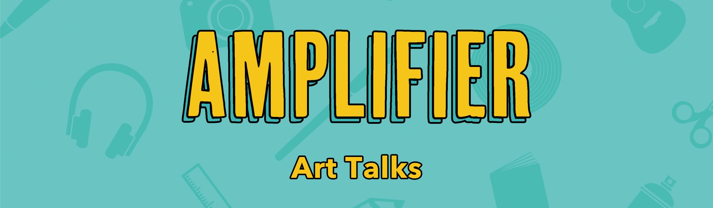 2018 amplifier header art talks.jpg