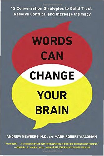<p><strong>Words Can Change Your Brain</strong>Learn how you can use words to radically upgrade your brain, communication, and relationships.</p>