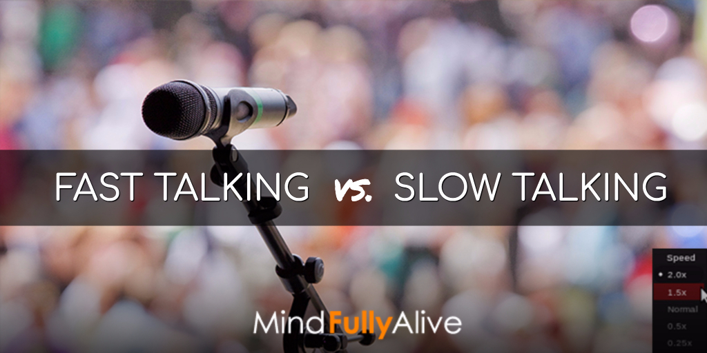 How to Decide When You Should Talk Fast or Slow #Communication