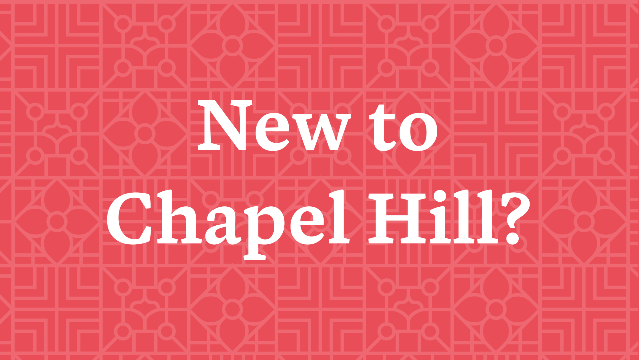 New To Chapel Hill_Web_Banner.png