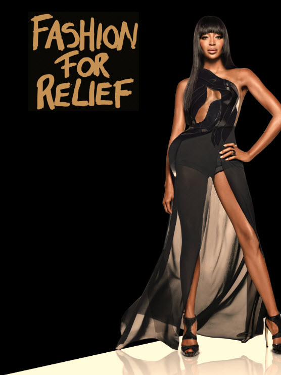 Naomi Campbell's Fashion For Relief Campaign is excited to announce its latest project to help raise vital funds and awareness towards the fight against Ebola.  Naomi will host a Fashion For Relief event featuring a star-studded charity fashion show on Saturday, February 14 at 8:00 PM at Lincoln Center during Mercedes-Benz Fashion Week in New York.  Naomi will hit the catwalk along with model and celebrity friends, all of whom will don pieces donated from the world's most prestigious fashion houses, such as Diane Von Furstenberg, Proenza Schouler, Marc Jacobs, Emilio Pucci, Givenchy, Roberto Cavalli, Calvin Klein and Thom Browne, among others. Guests will enjoy a fashion spectacle and live music from DJ Jeremy Healy.  Naomi has also called upon the most influential designers, artists, brands and celebrities to donate items to the Fashion For Relief auction.  Items will be available for sale following the show.    Proceeds from the fashion show and auction will support the Ebola Survival Fund, a coalition of developmental organizations that works directly with communities and community-based groups in Liberia and Sierra Leone to help those affected by Ebola. The organization continually works toward addressing immediate Ebola response needs as well as long-term healthcare systems and infrastructure strengthening and economic recovery.  Naomi established Fashion For Relief in 2005 in order to mobilize the fashion industry to support important causes through fashion shows and special events. Since its conception, Fashion For Relief has presented events in New York, London, Cannes, Moscow, Tokyo, Mumbai and Dar Es Salaam, and has raised millions of dollars for various causes and aided people in need around the globe.