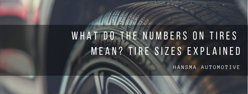 What Do The Numbers On Tires Mean >> What Do The Numbers On Tires Mean Tire Sizes Explained