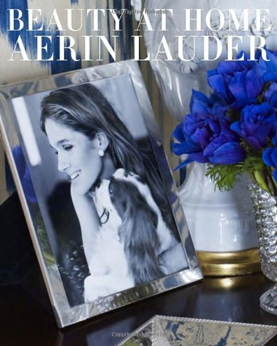 Beauty at Home by Aerin Lauder