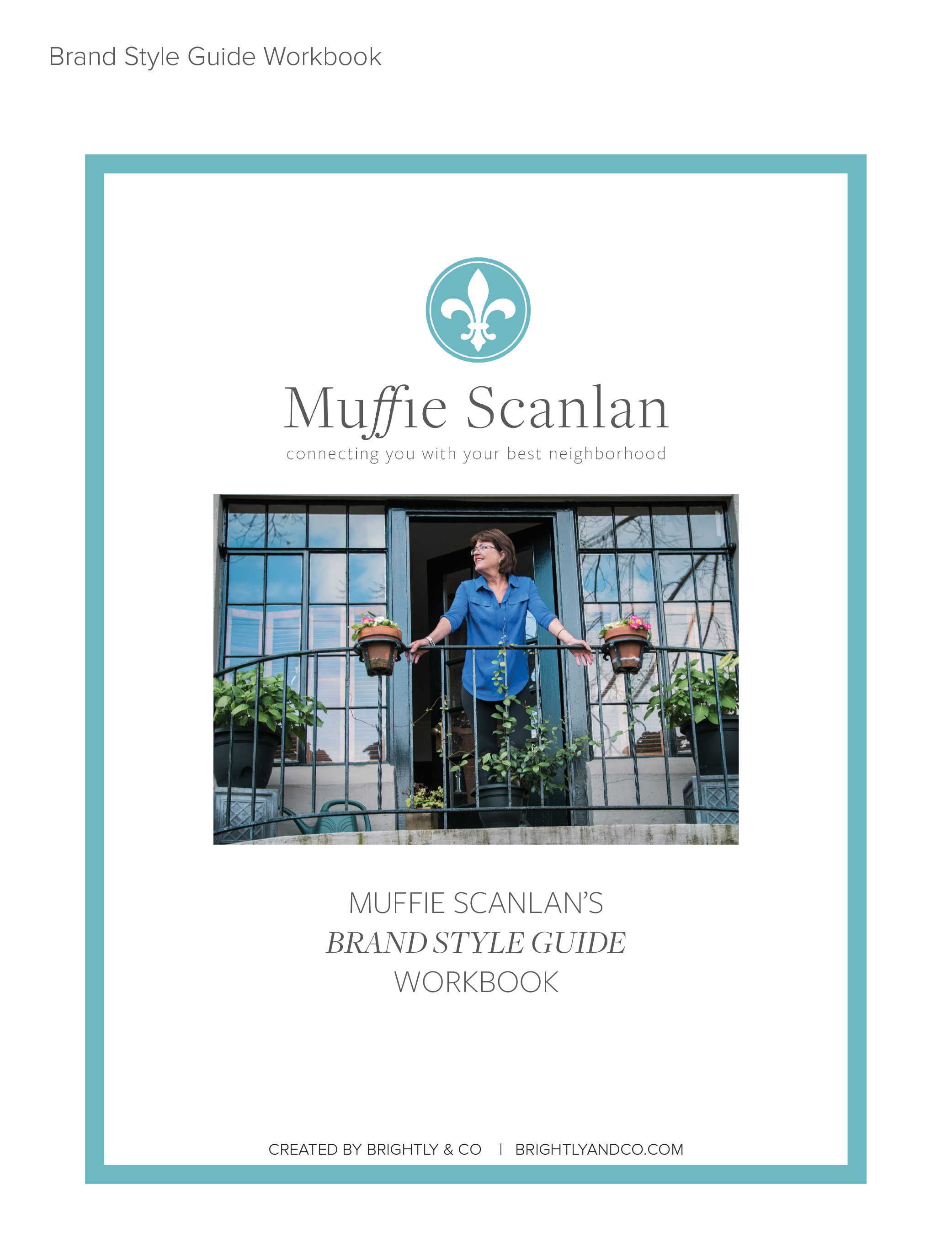 Muffie Scanlan Brand Style Guide workbook created by Brightly and Co.