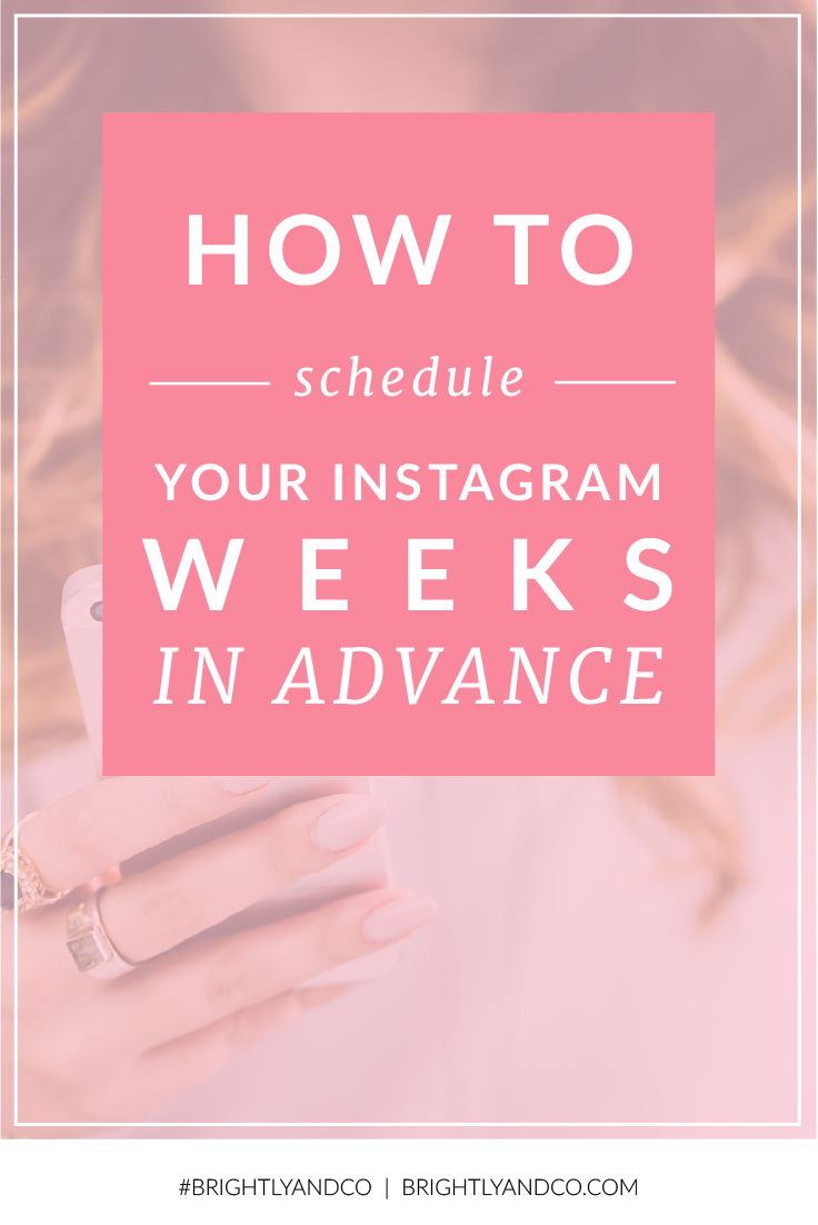 How to schedule your Instagram, weeks in advance