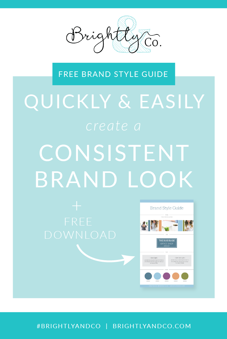 Quickly & easily create a consistent Brand Look + free download from Brightly & Co.