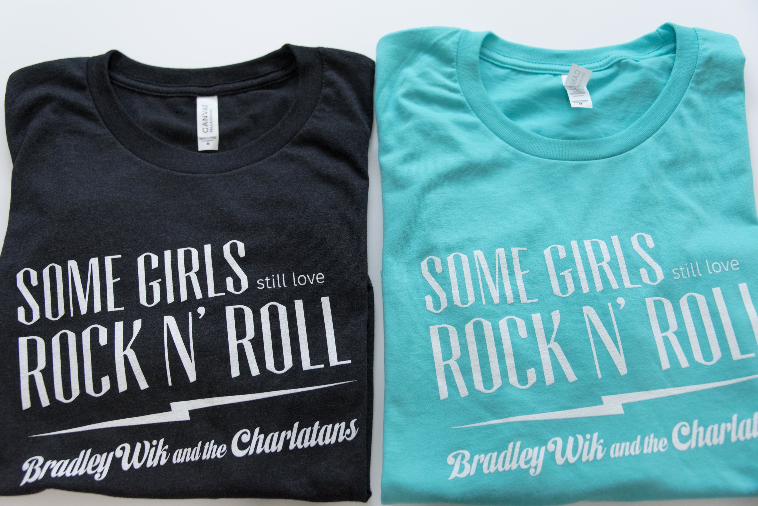 "Bradley Wik and Charlatans - ""Some Girls Still Love Rock N' Roll"" - T-Shirts"