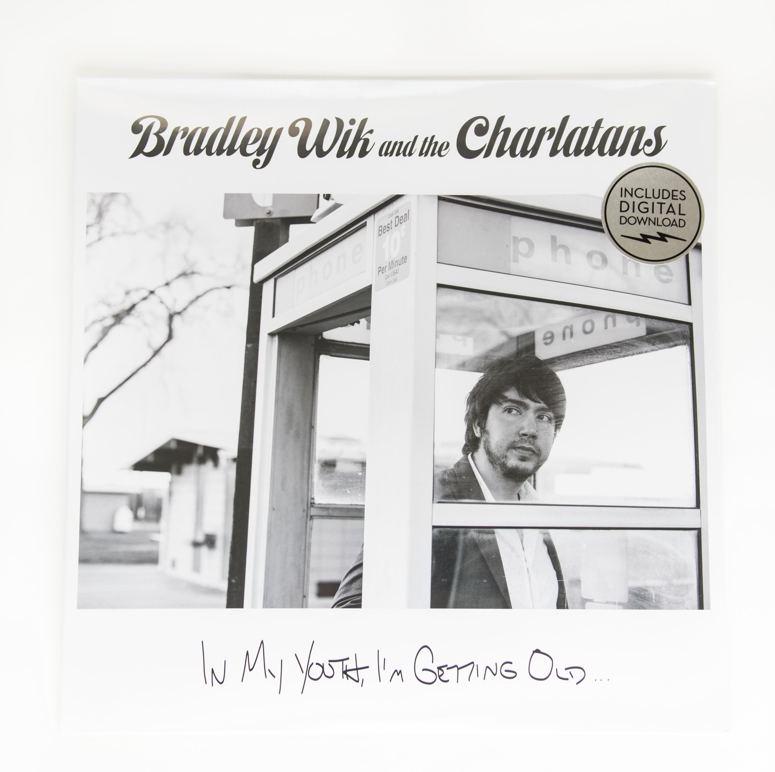 "Bradley Wik and Charlatans - ""In My Youth, I'm Getting Old..."" -Vinyl Cover"