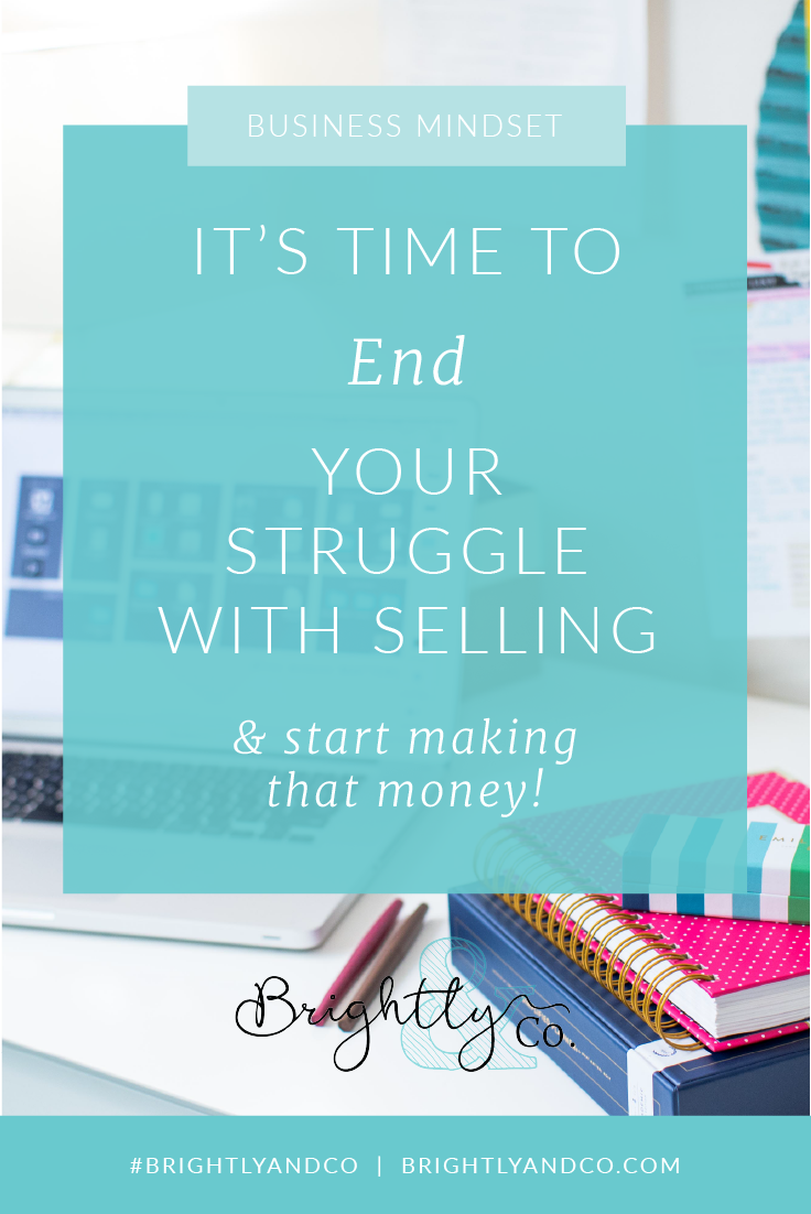 End your struggle with Selling - brightly & Co_Pinterest Graphic.png
