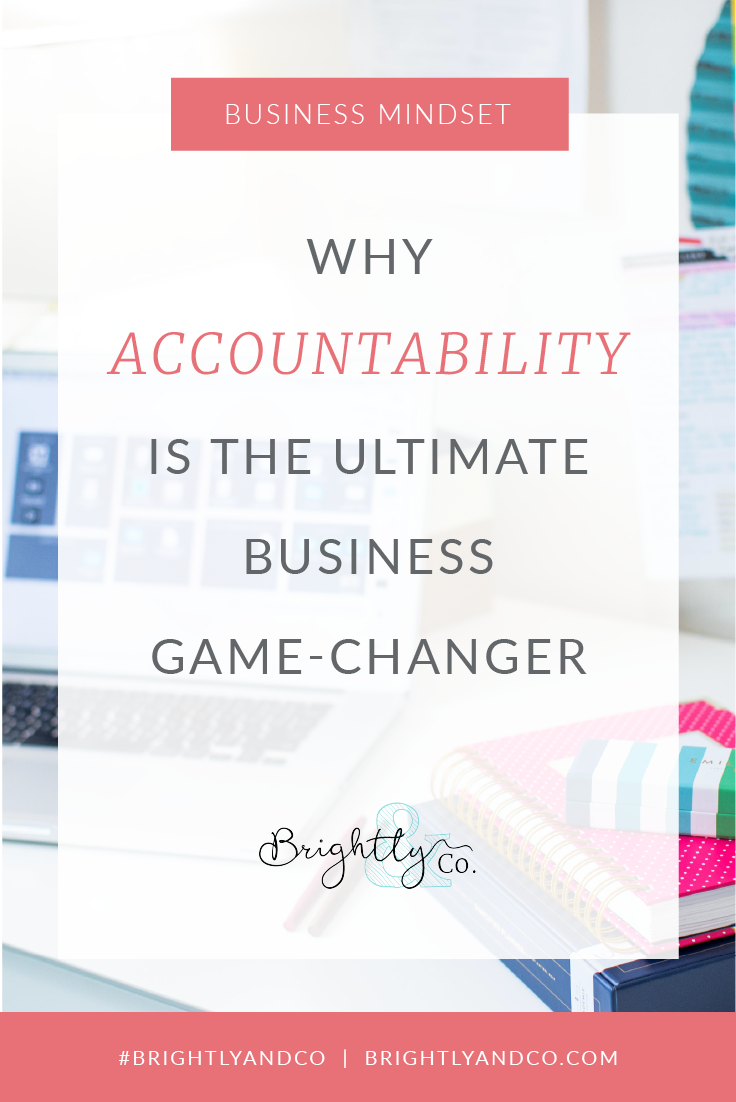 Why Accountability is the ultimate business game-changer - Brightly & Co.