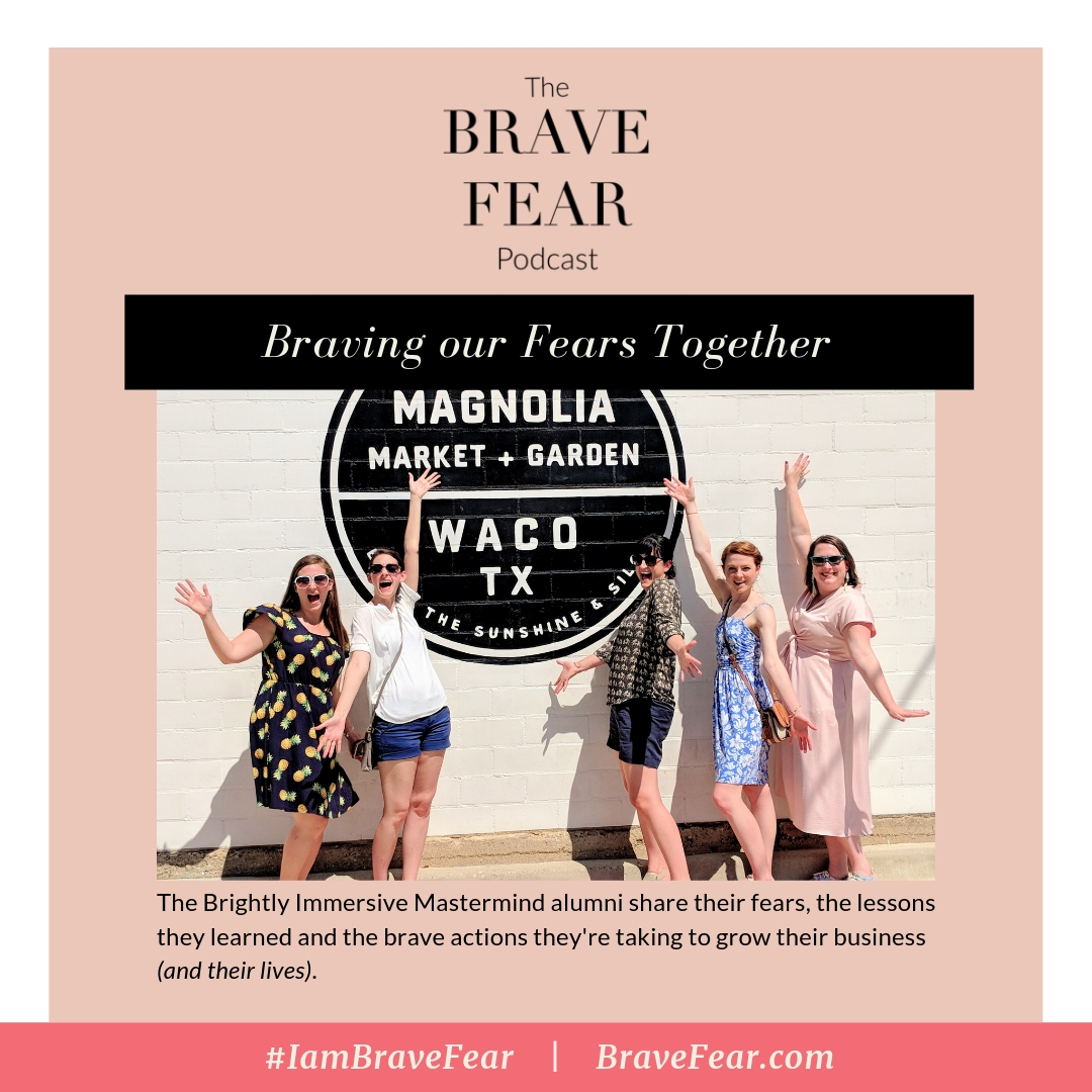 Brave Our Fears Together - Brave Fear Podcast.jpg