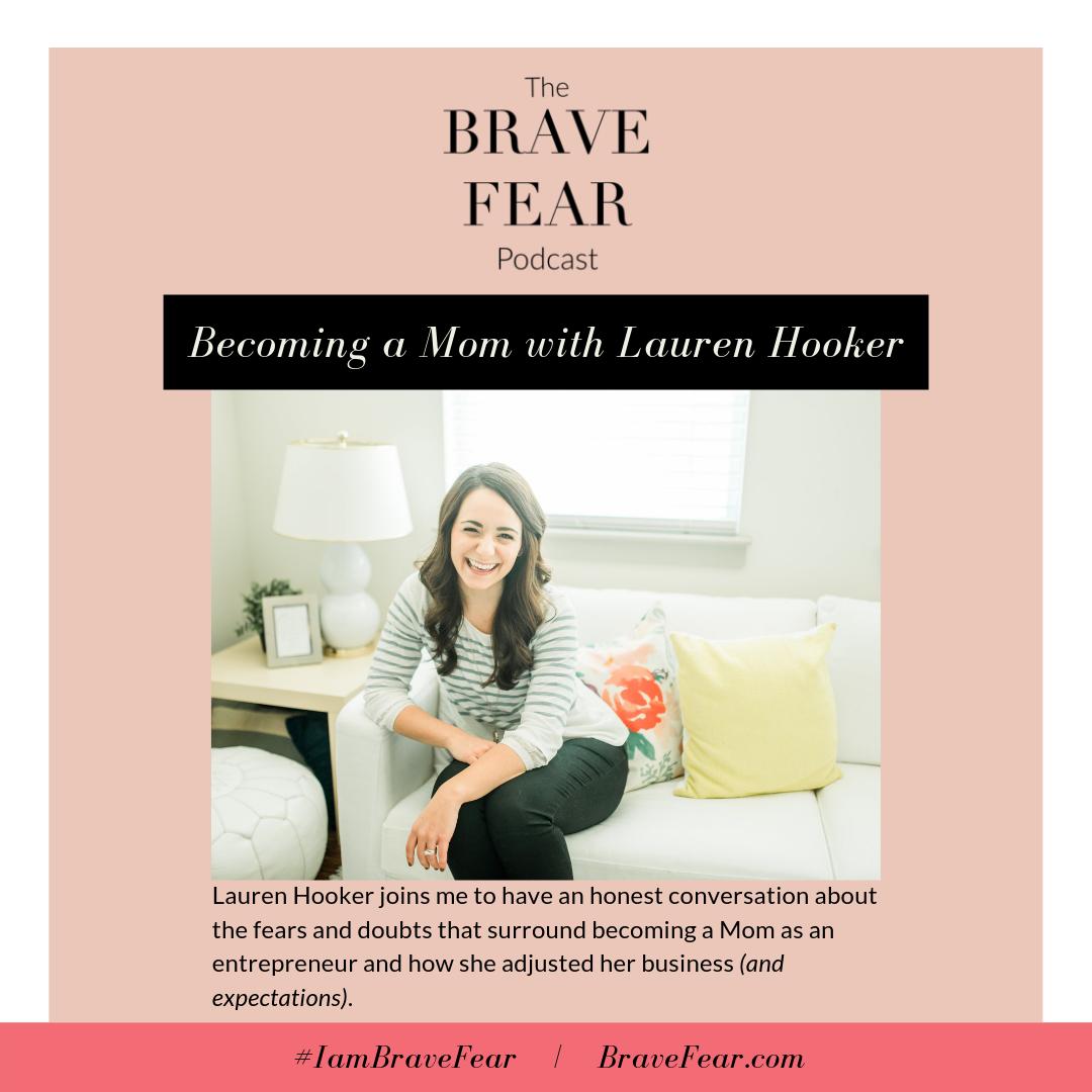 Lauren Hooker of Elle & Co - Brave Fear Podcast Episode with Brianne Wik