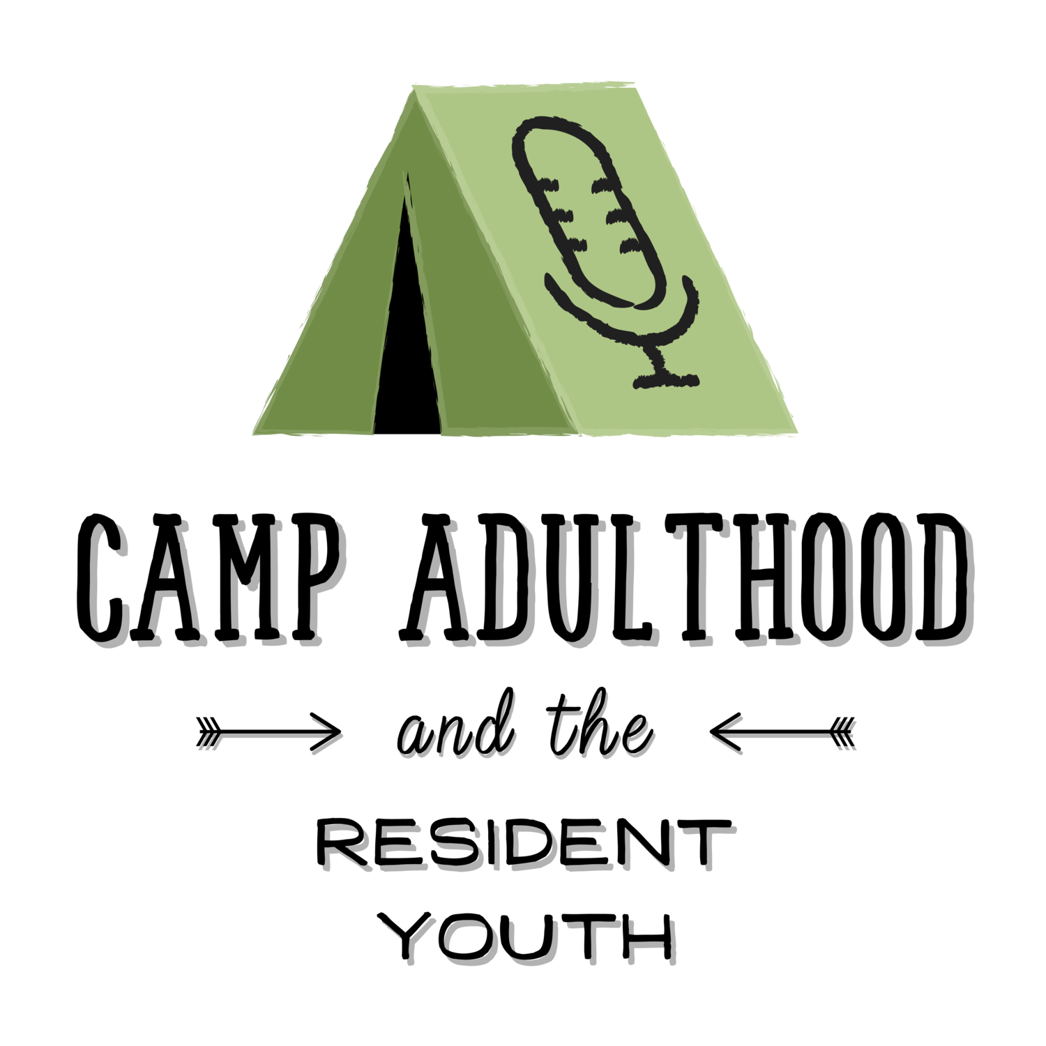 Camp Adulthood and the Resident Youth Podcast.png