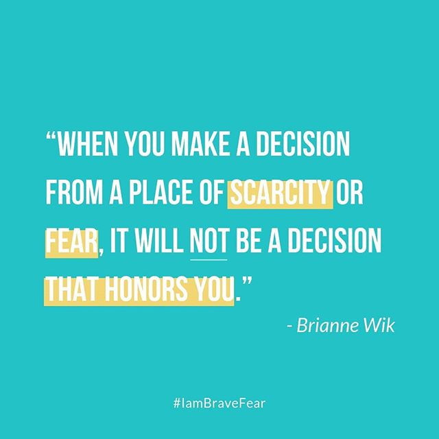 """When you make a decision from a place of scarcity or fear, it will not be a decision that honors you."" - Brianne Wik ⠀⠀⠀⠀⠀⠀⠀⠀⠀ This quote is from Season 2, Episode 5 - Super Hero Outfits and Disappointments."
