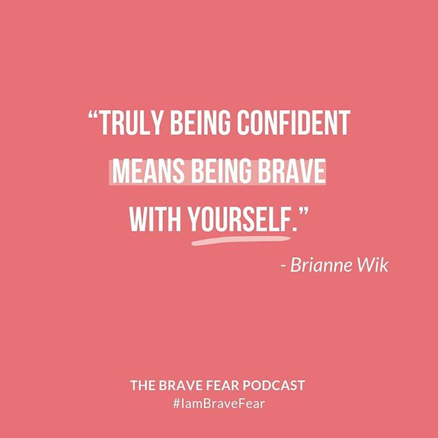 While hosting the Brave Fear Retreat I got a little behind on posting my new podcast episodes here for you. So, this week I'm going to play a little catch-up. ⠀⠀⠀⠀⠀⠀⠀⠀⠀ This quote is from Episode 9 - Brave vs. Confident ⠀⠀⠀⠀⠀⠀⠀⠀⠀ Recently I did a poll asking people if they felt brave and then if they felt confident. Most people polled said they definitely felt brave, but very few of those same people said they felt confident. ⠀⠀⠀⠀⠀⠀⠀⠀⠀ This got me thinking about what it means to be brave vs. confident, but how we miss the point on how closely related these two things are. ⠀⠀⠀⠀⠀⠀⠀⠀⠀ You see, truly being confident means being brave with yourself. We often view bravery as a big step like quitting your job, starting your own business or jumping out of airplanes. We rarely look at bravery as an inside job - like truly getting to know yourself. 😉 Listen to the episode for all the goodness we discuss around this topic and learn how to build up your confidence step by internal step. ❤️